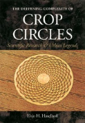 The Deepening Complexity of Crop Circles