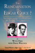 The Reincarnation of Edgar Cayce?