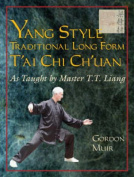 Yang Style Traditional Long Form T'ai Chi Ch'uan