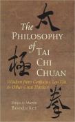 The Philosophy of Tai Chi Chuan