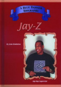 Jay Z: Hip Hop Superstars