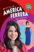 America Ferrera (Little Jamie Books