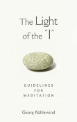 """The Light of the """"I"""""""