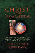 Christ and the Maya Calendar