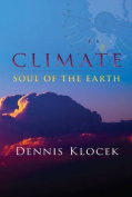 Climate: Soul of the Earth