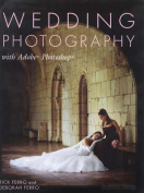 Wedding Photography with Adobe Photoshop