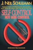 Self Control: Not Gun Control
