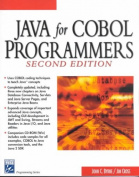Java for Cobol Programmers, Second Editi