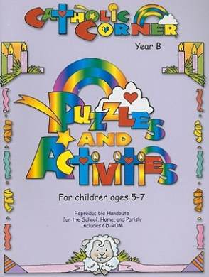 Puzzles & Activities for Children Ages 5-7  : Year B (Catholic Corner)