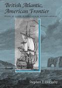 British Atlantic, American Frontier