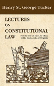 Lectures on Constitutional Law