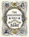 The Beekeeper's Bible