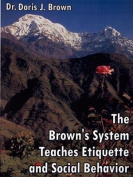 The Brown's System Teaches Etiquette and Social Behavior