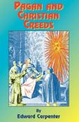 Pagan & Christian Creeds