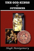 The God-Kings of Outremer