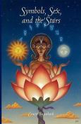 Symbols, Sex and the Stars