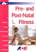 Pre- and Post-Natal Fitness