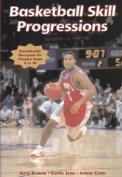Basketball Skill Progressions