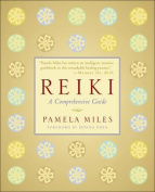 Reiki: A Comprehensive Guide