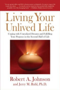 Living Your Unlived Life