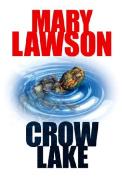 Crow Lake [Large Print]