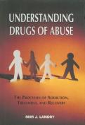 Understanding Drugs of Abuse