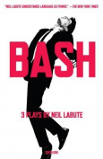 Bash: Latterday Plays