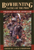 Bowhunting Tactics of the Pros