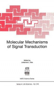 Molecular Mechanisms of Signal Transduction (NATO Science Series