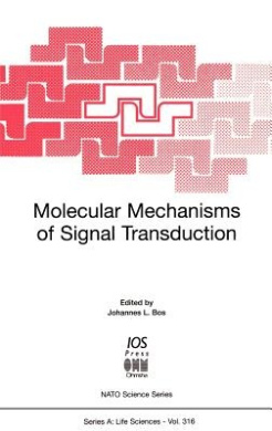 Molecular Mechanisms of Signal Transduction (NATO Science Series: Life Sciences)