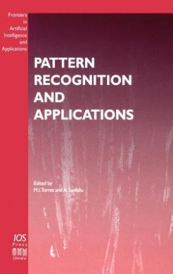 Pattern Recognition and Applications (Frontiers in Artificial Intelligence and Applications)