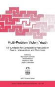 Multi-Problem Violent Youth