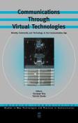 Communications Through Virtual Technologies
