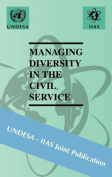 Managing Diversity in the Civil Service