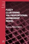 Fuzzy Clustering Via Proportional Membership Model
