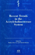 Recent Trends in the Acetylcholinesterase System