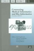 Connecting Medical Informatics and Bio-informatics
