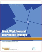 Work, Workflow and Information Systems