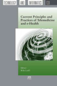 Current Principles and Practices of Telemedicine and e-Health