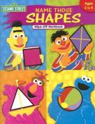 Sesame Street Name Those Shapes Wipe-Off Workbook