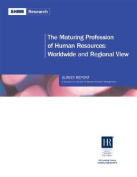 The Maturing Profession of Human Resources