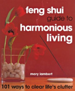 Feng Shui Guide to Harmonious Living