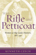 With Rifle and Petticoat