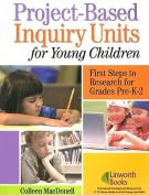 Project-Based Inquiry Units for Young Children