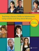 Teaching Literacy Skills to Adolescents Using Coretta Scott King Award Winners
