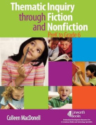 Thematic Inquiry Through Fiction and Non-Fiction - PreK to Grade 6