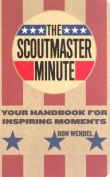 , the Scoutmaster Minute