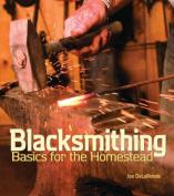 Blacksmithing for the Homestead