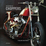 The History of Choppers