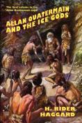 Allan Quatermain and the Ice Gods
